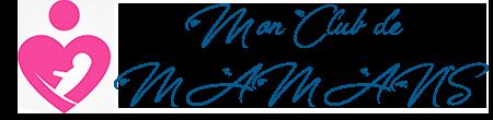 Mon Club De Mamans – Comparatifs, Avis et Tests